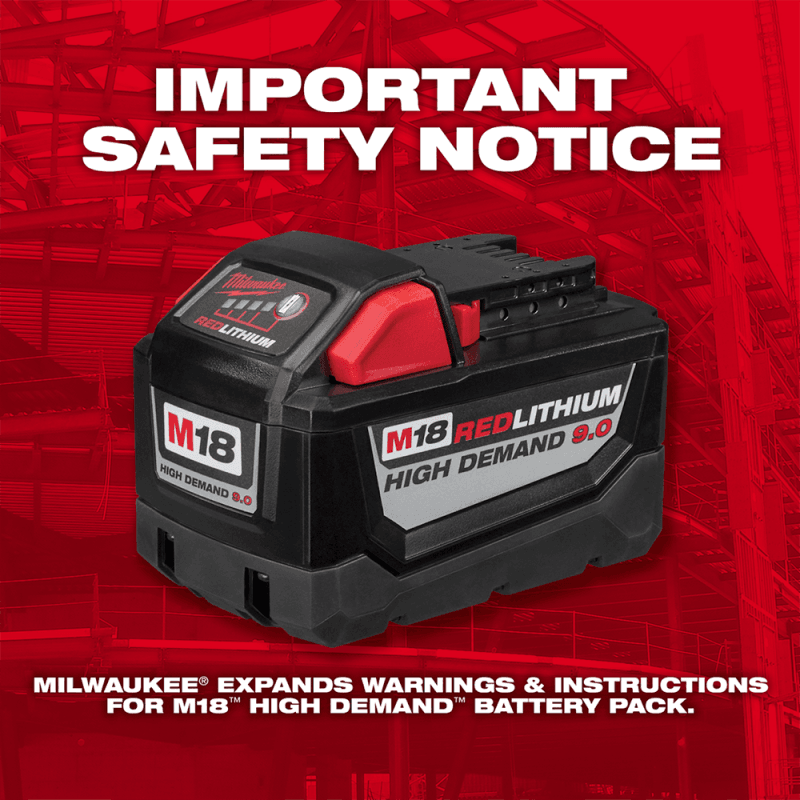 Milwaukee Tool Expands Warnings on M18 High Demand 9Ah Battery Pack 1