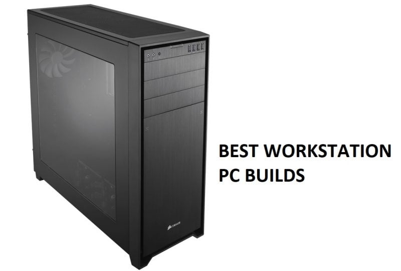 The Best Workstation PC Builds of 2020 1