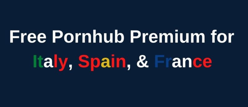 Pornhub Premium Free for Italy, France, Spain to Fight Coronavirus 1